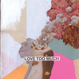 Album cover of Love Too Much