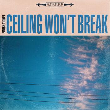 Ceiling Won't Break cover