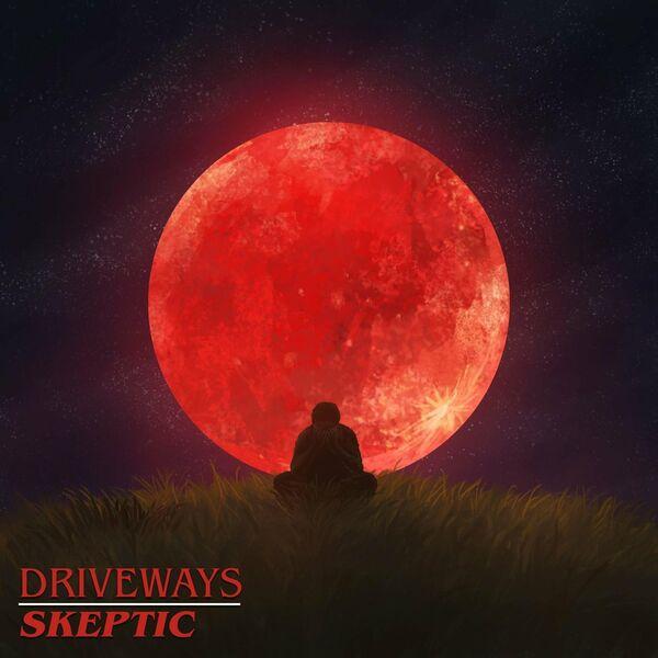 Driveways - Skeptic [single] (2021)