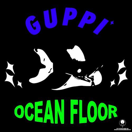 Download guppi - Ocean Floor EP [CR008] mp3