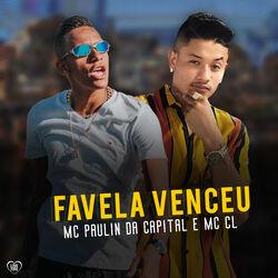 Baixar Música Favela Venceu (Com MC Paulin da Capital) grátis