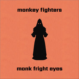 Album cover of Monk Fright Eyes