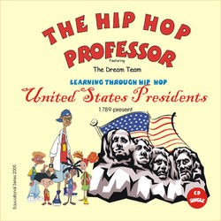 Learning Through Hip Hop-United States Presidents