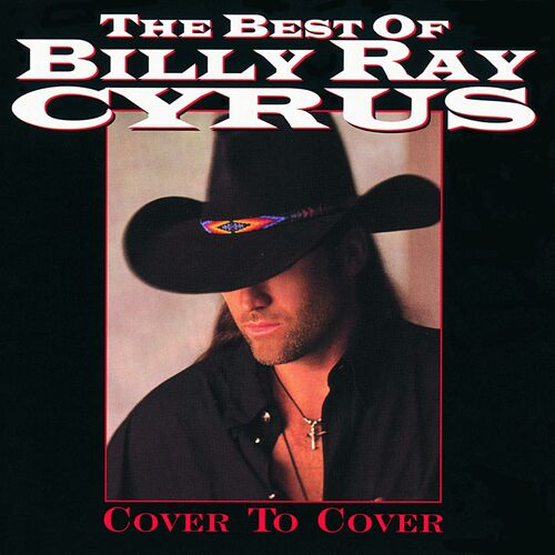 Baixar CD The Best Of Billy Ray Cyrus: Cover To Cover – Billy Ray Cyrus (2007) Grátis