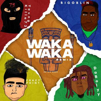 Waka Waka (feat. Crazy Point, YoungKilla73 & DaBolyy) (Remix) cover