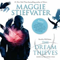 The Dream Thieves - The Raven Cycle, Book 2 (Unabridged) Audiobook