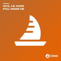 Still Inside Me - HIVA-J.R. MARK