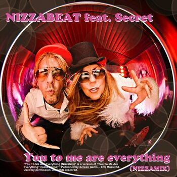 You to me are everything - NizzaMix (feat. Secret) (Radio) cover