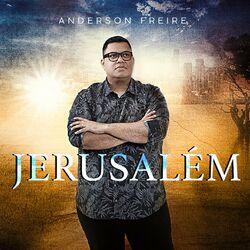 Anderson Freire – Jerusalém
