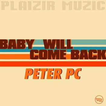 Baby Will Come Back cover