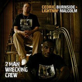 Cedric Burnside - RL Burnside: listen with lyrics | Deezer