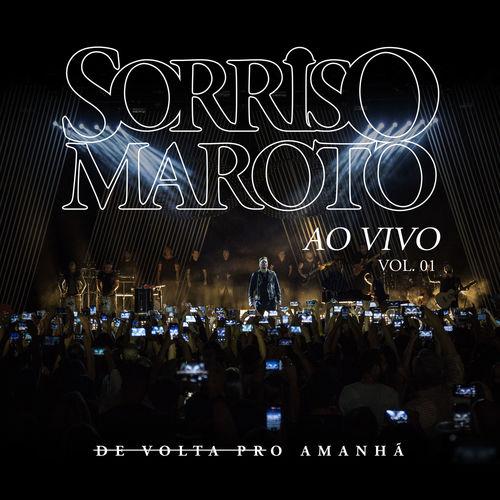 Baixar CD De Volta Pro Amanhã, Vol. 1 (Ao Vivo) – Sorriso Maroto (2017) Grátis