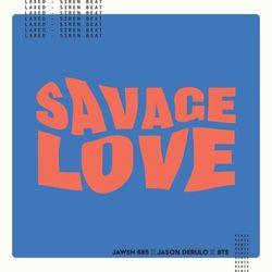 BTS – Savage Love (Remix) CD Completo