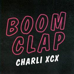 {DOWNLOAD} Boom Clap  - Charli XCX [MP3]