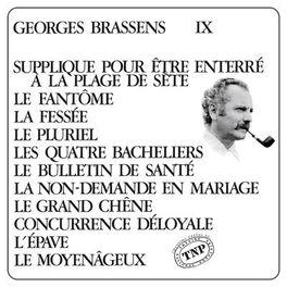 Album cover of George Brassens IX (N°11) Supplique pour être enterré à la plage de Sète