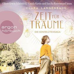 Zeit für Träume - Die Senfblütensaga, Band 1 (Ungekürzt) Audiobook