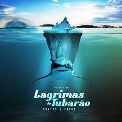 CD Lágrimas do Tubarão  - MC Ryan SP (2021) Download