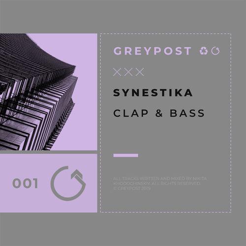 Synestika - Clap & Bass [EP] 2019