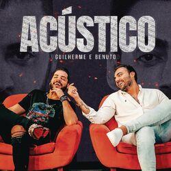 CD Guilherme e Benuto - Amando, Bebendo e Sofrendo (Acústico) 2020 - Torrent download