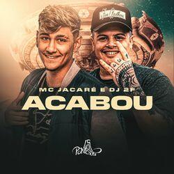 Acabou (Com DJ 2F)