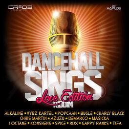 Album cover of Dancehall Sings Riddim (Love Edition)