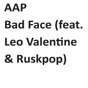 Bad Face (feat. Leo Valentine & Ruskpop) cover