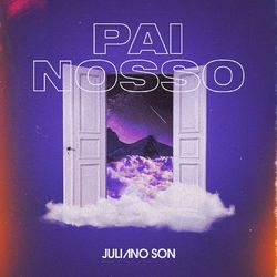 Download Juliano Son - Pai Nosso 2020