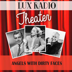 Angels with Dirty Faces Audiobook