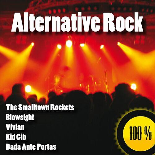 Alternative Rock Musicians: Various Artists: 100% Alternative Rock