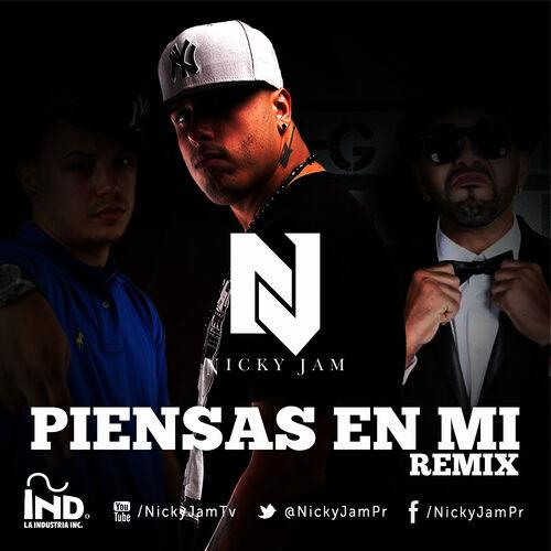 Nicky Jam Piensas En Mi Remix Escucha Con Letras Deezer