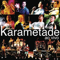 CD Karametade - Ao Vivo (2019) - Torrent download