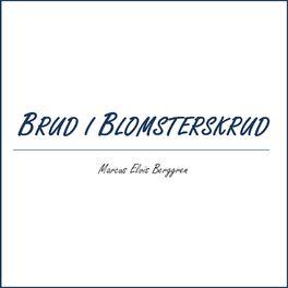 Album cover of Brud i blomsterskrud