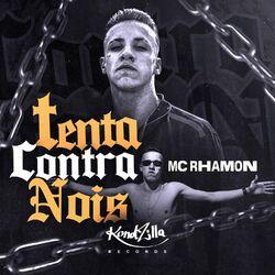 Música Tenta Contra Nóis - MC Rhamon (2020) Download