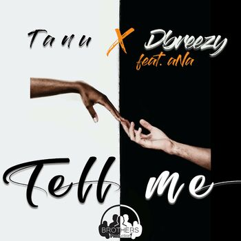 Tell Me (feat. Dbreezy & Ana) cover