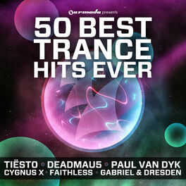 Album cover of 50 Best Trance Hits Ever