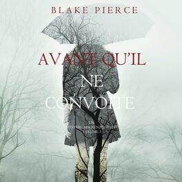 Album cover of Avant qu'il ne convoite (Un mystère Mackenzie White - Volume 3)