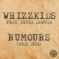 Rumours (rmx) - WHIZZKIDZ