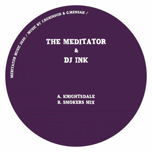 Download INK & The Meditator - Knightsdale (MEDITATOR022) mp3