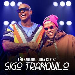 Léo Santana, Jhay Cortez – Sigo Tranquilo (Ao Vivo) CD Completo