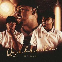 Quebrada - Mc Davi (2020) Download