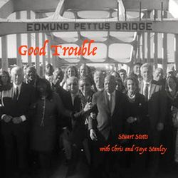 Good Trouble (feat. Chris & Faye Stanley)