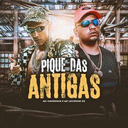 Música Pique das Antigas - MC Kaverinha(com MC Leozinho ZS) (2021) Download