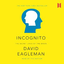 Incognito - The Secret Lives of The Brain - Canons 44 (Unabridged) Audiobook