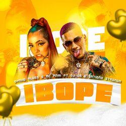 Ibope (Com Dynho Alves, DJ DG, Batidão Stronda)
