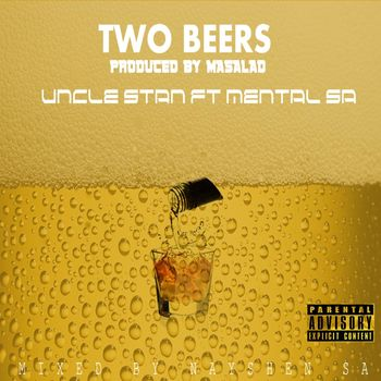2 Beers (feat. Mental SA) cover
