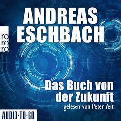 Das Buch von der Zukunft (Ungekürzt) Audiobook