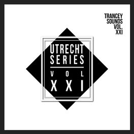 Album cover of Utrecht Series - Vol.XXI