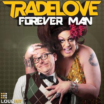 Forever Man cover