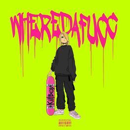 Album cover of WHEREDAFUCC