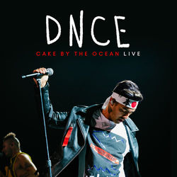 {DOWNLOAD} Cake By The Ocean (Live)  - DNCE [MP3]